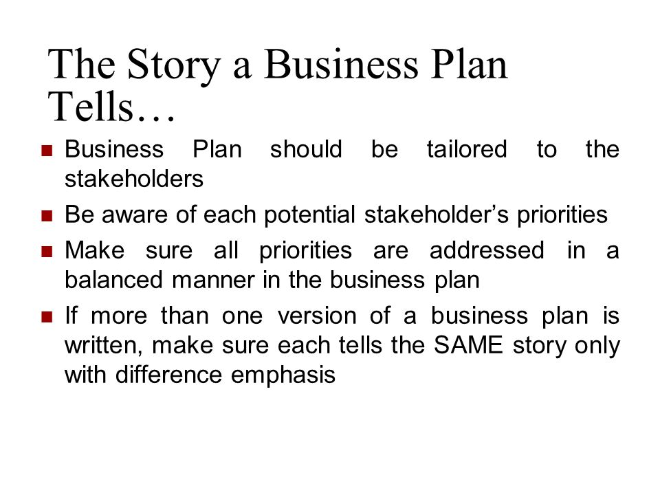 The Story a Business Plan Tells…