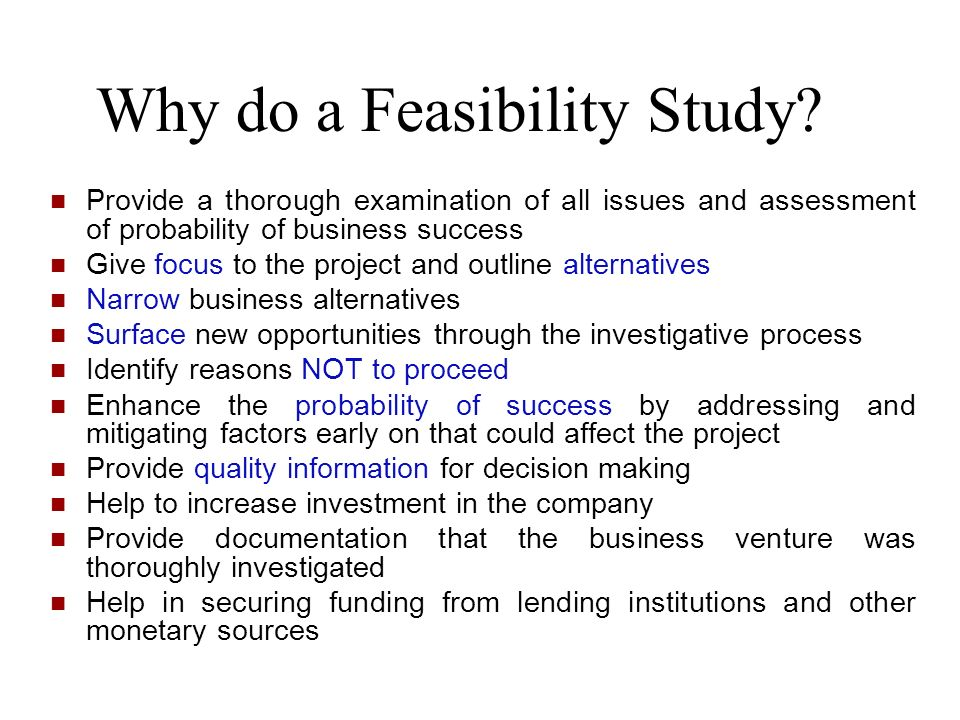 Why do a Feasibility Study