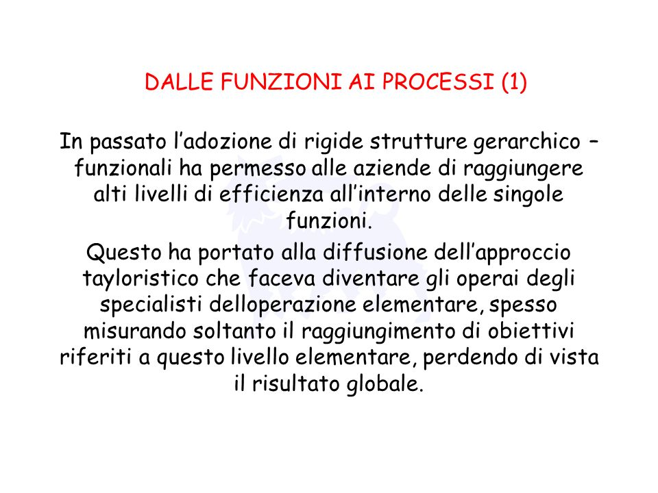 DALLE FUNZIONI AI PROCESSI (1)