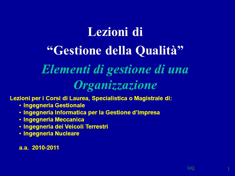 Gestione della Qualità Elementi di gestione di una Organizzazione