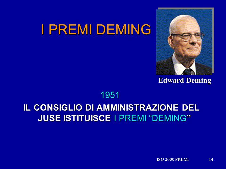 IL CONSIGLIO DI AMMINISTRAZIONE DEL JUSE ISTITUISCE I PREMI DEMING
