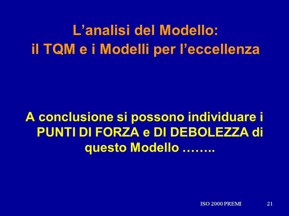 L'analisi del Modello: il TQM e i Modelli per l'eccellenza