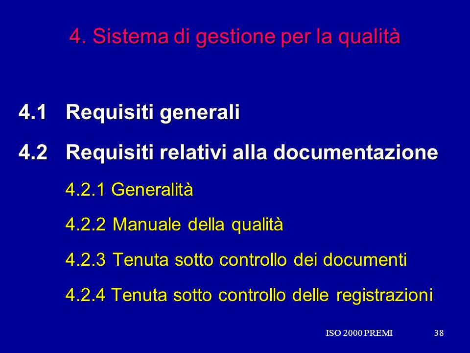 4. Sistema di gestione per la qualità