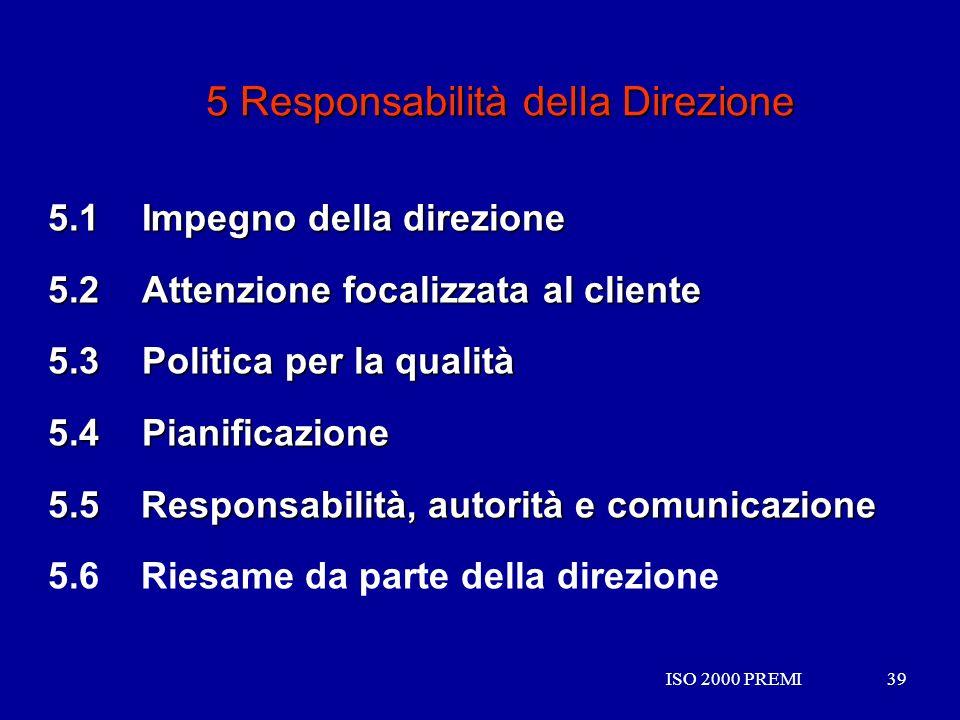 5 Responsabilità della Direzione
