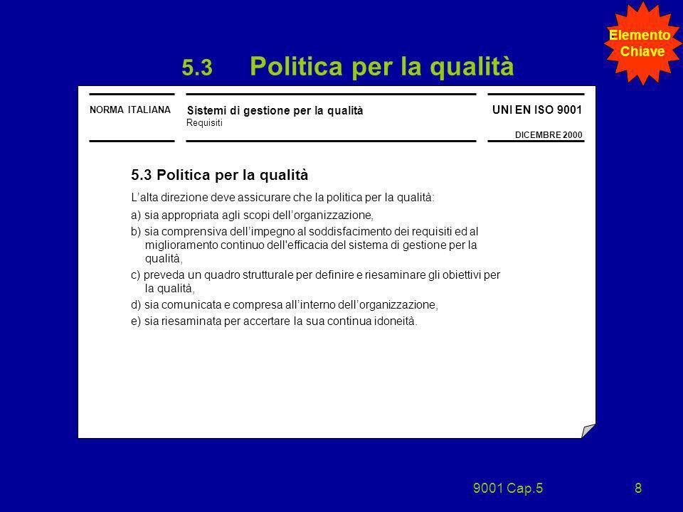 5.3 Politica per la qualità
