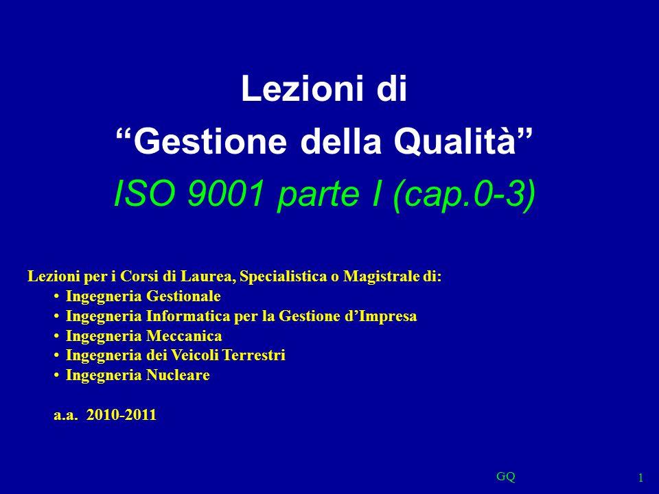 Lezioni di Gestione della Qualità ISO 9001 parte I (cap.0-3)