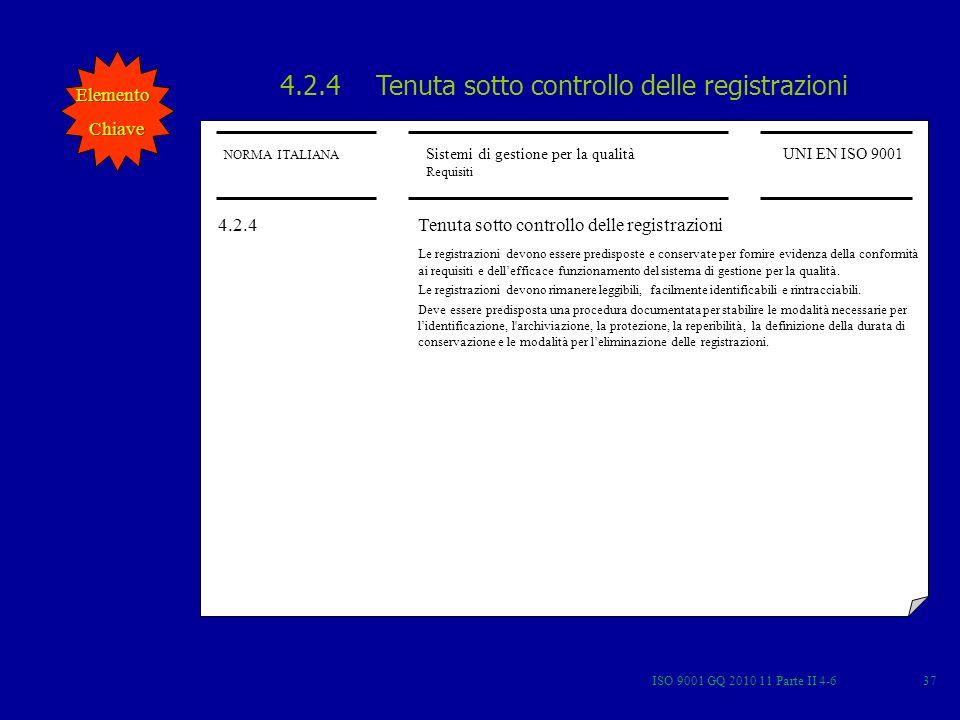 4.2.4 Tenuta sotto controllo delle registrazioni