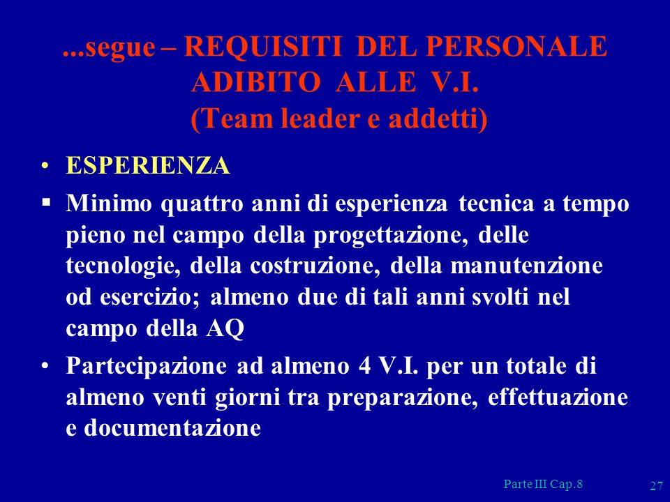 segue – REQUISITI DEL PERSONALE ADIBITO ALLE V. I