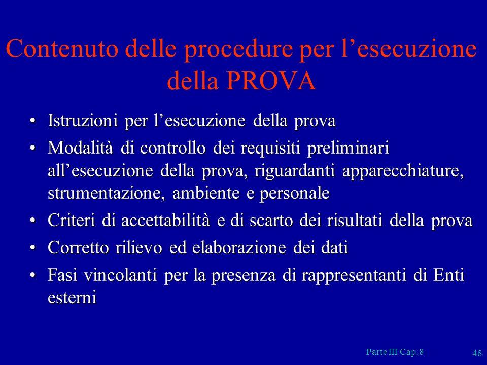 Contenuto delle procedure per l'esecuzione della PROVA