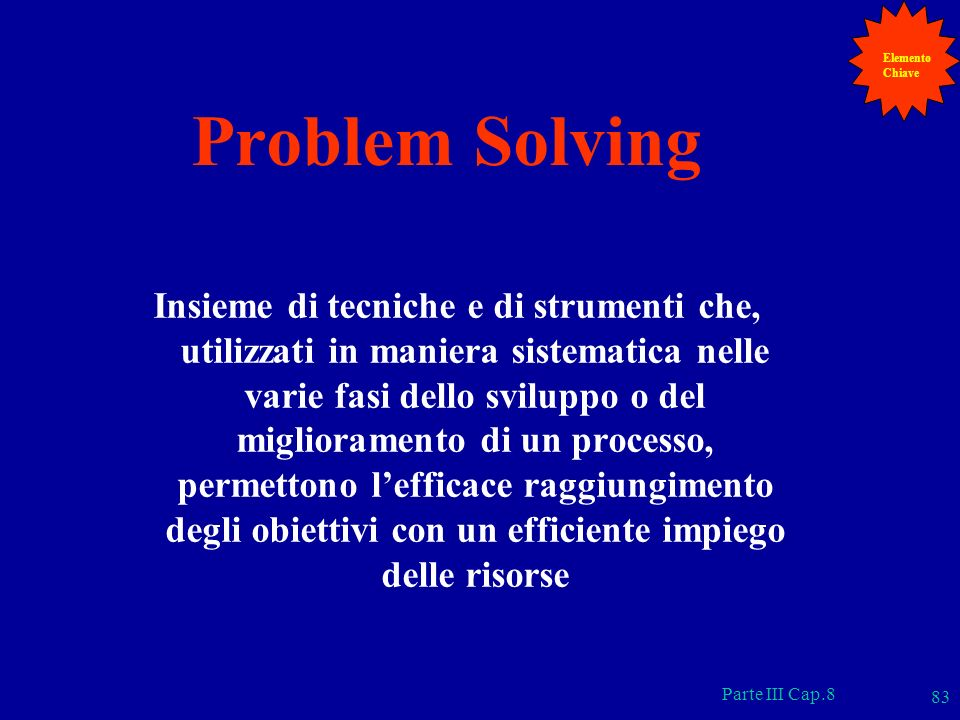 Elemento Chiave. Problem Solving.