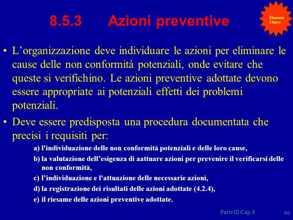 Elemento Chiave. 8.5.3 Azioni preventive.