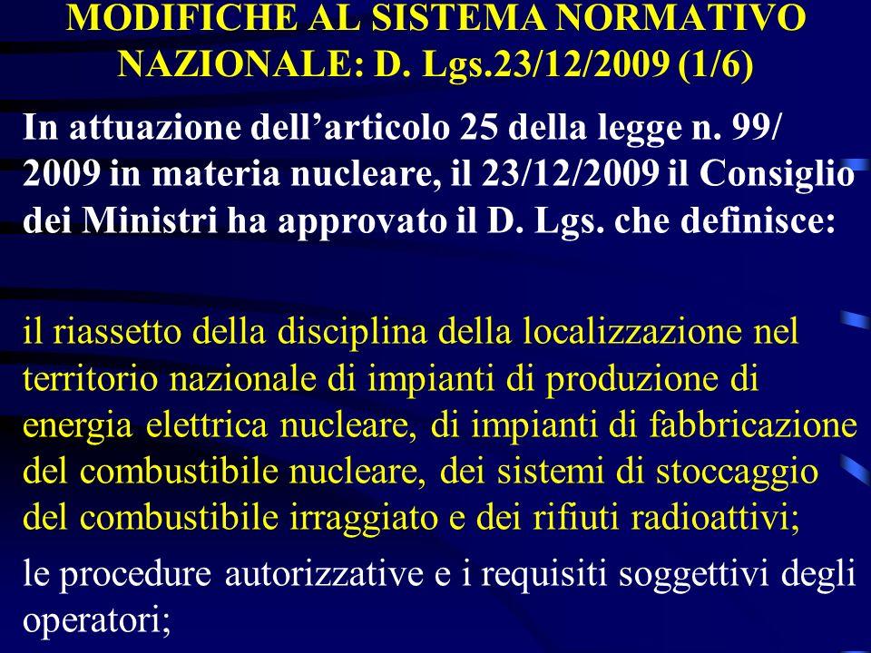 MODIFICHE AL SISTEMA NORMATIVO NAZIONALE: D. Lgs.23/12/2009 (1/6)