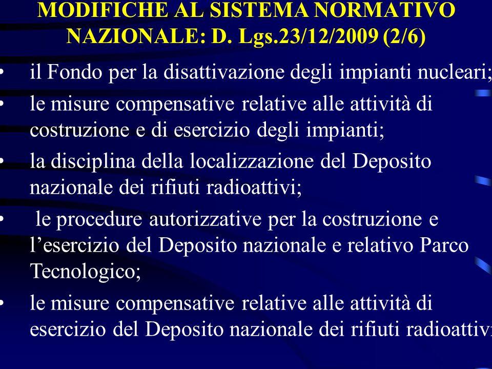 MODIFICHE AL SISTEMA NORMATIVO NAZIONALE: D. Lgs.23/12/2009 (2/6)