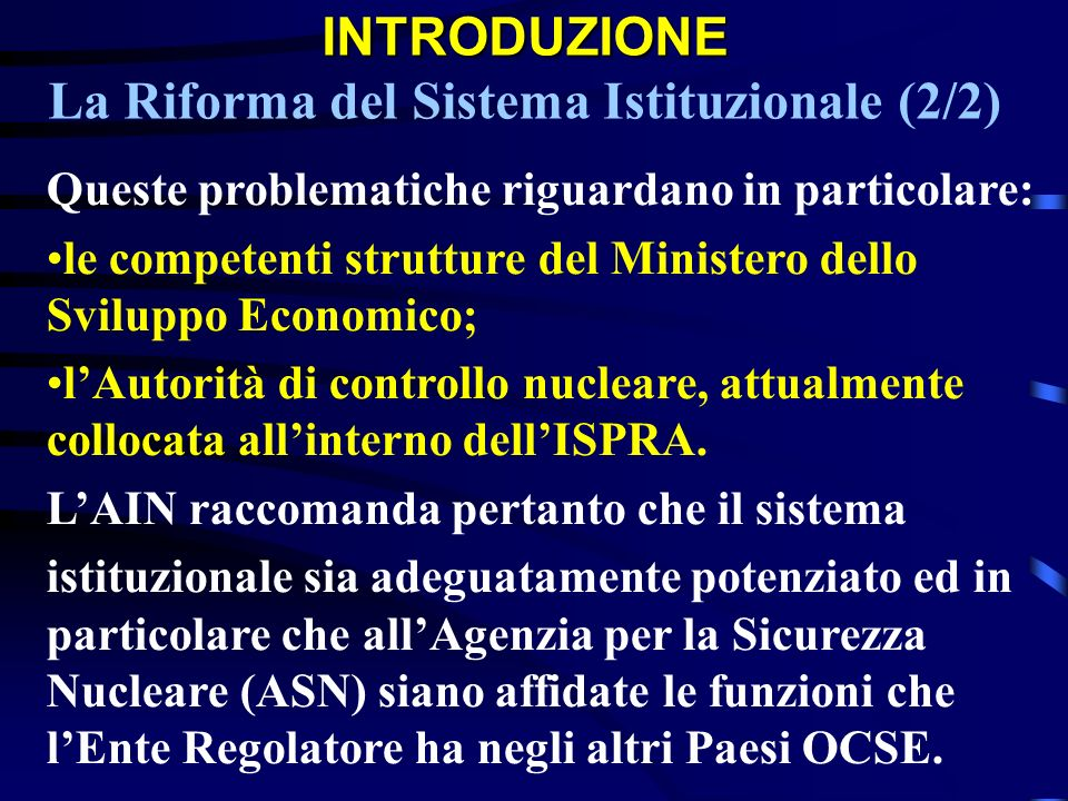 INTRODUZIONE La Riforma del Sistema Istituzionale (2/2)