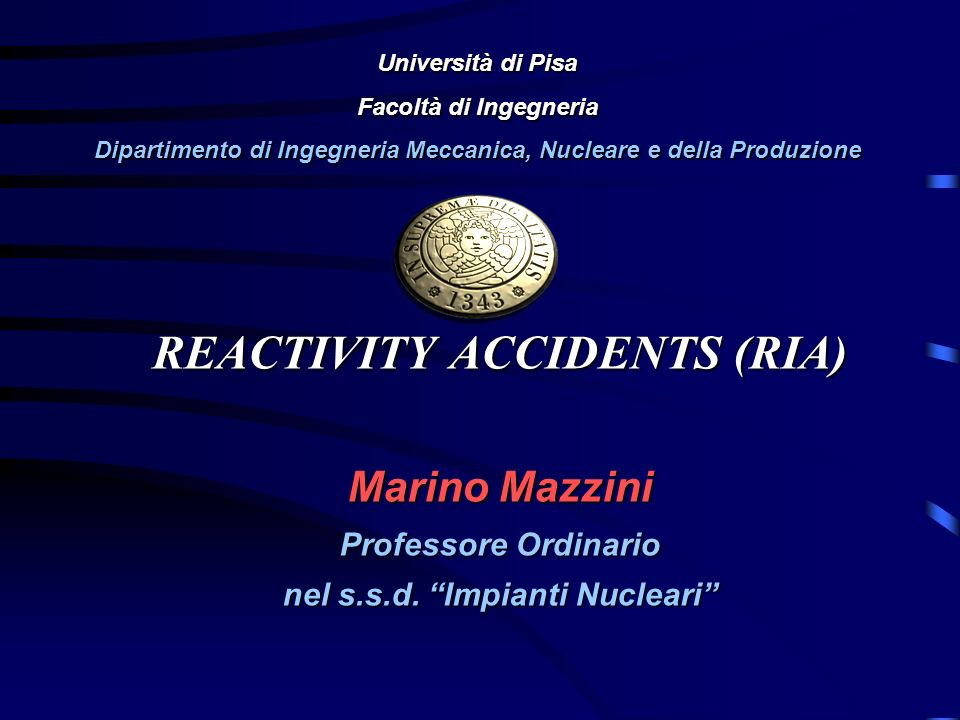 REACTIVITY ACCIDENTS (RIA)