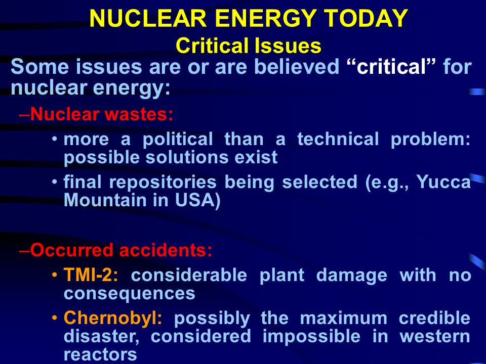 NUCLEAR ENERGY TODAY Critical Issues