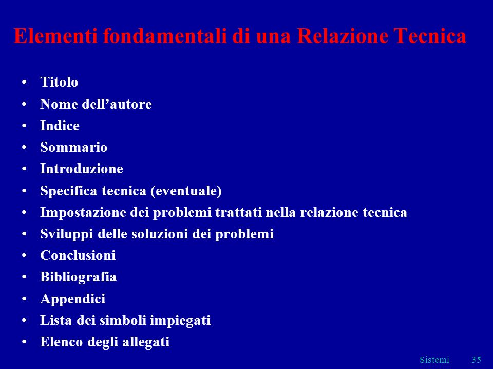 Elementi fondamentali di una Relazione Tecnica