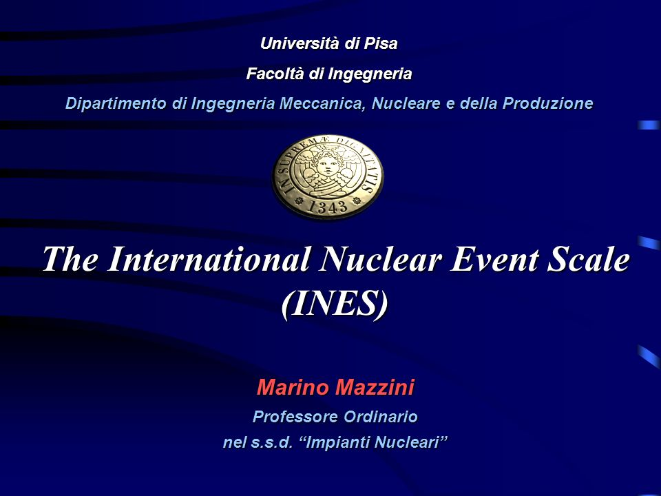 The International Nuclear Event Scale (INES)