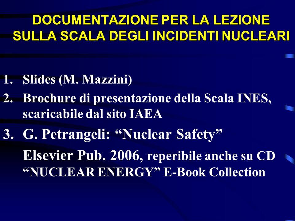DOCUMENTAZIONE PER LA LEZIONE SULLA SCALA DEGLI INCIDENTI NUCLEARI