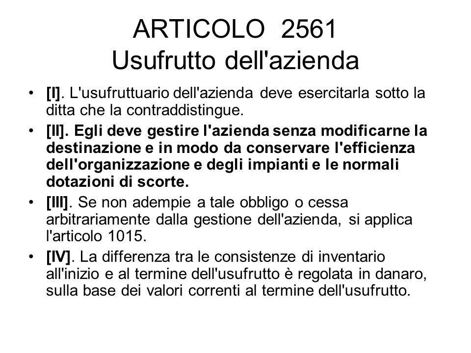 ARTICOLO 2561 Usufrutto dell azienda