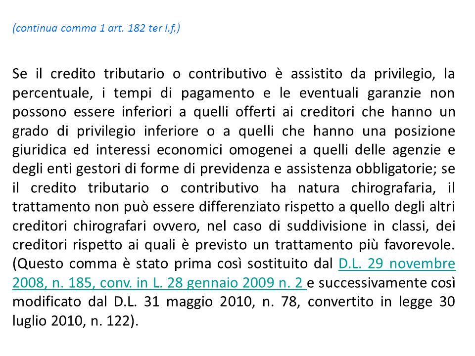 (continua comma 1 art. 182 ter l.f.)