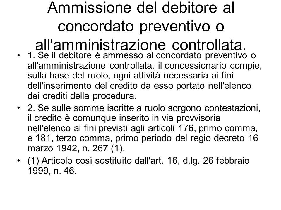 ARTICOLO 90 Ammissione del debitore al concordato preventivo o all amministrazione controllata.