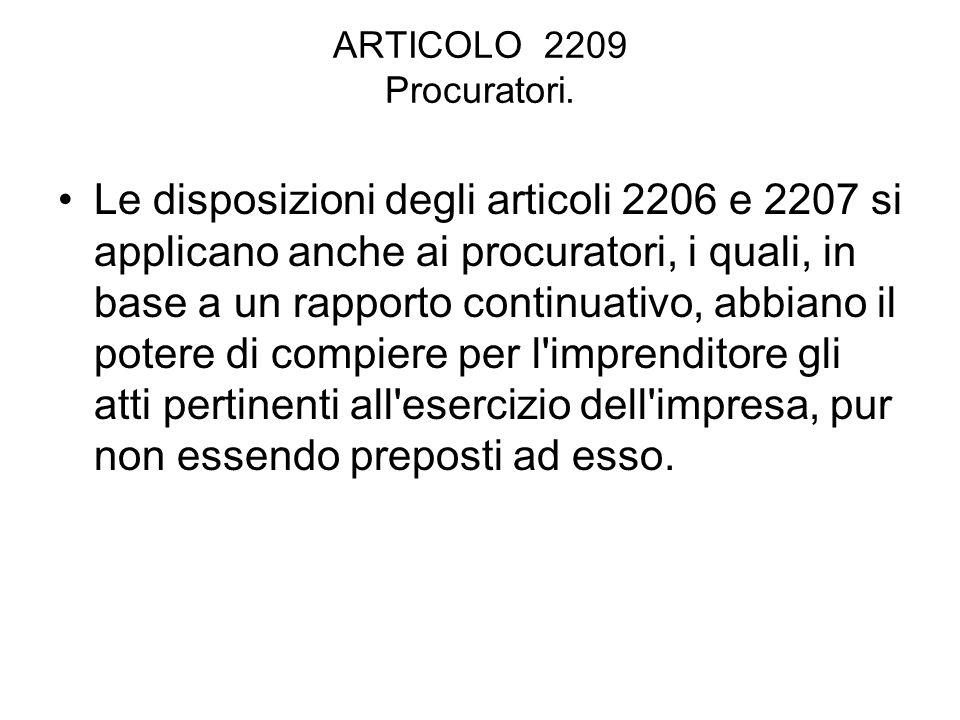 ARTICOLO 2209 Procuratori.