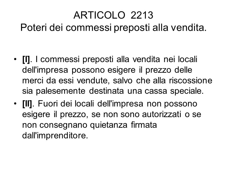 ARTICOLO 2213 Poteri dei commessi preposti alla vendita.