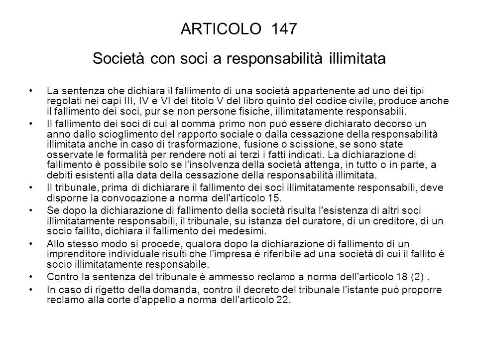 ARTICOLO 147 Società con soci a responsabilità illimitata