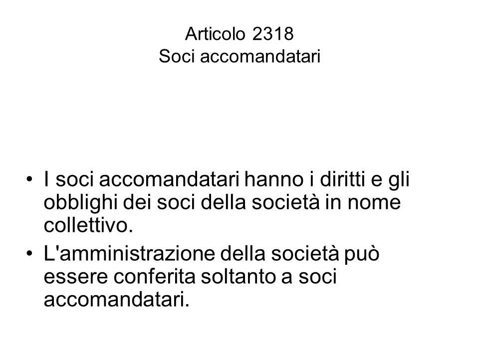 Articolo 2318 Soci accomandatari