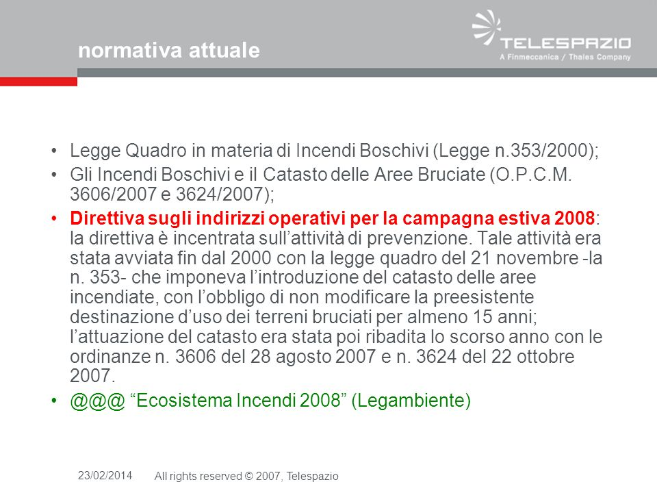 normativa attualeLegge Quadro in materia di Incendi Boschivi (Legge n.353/2000);