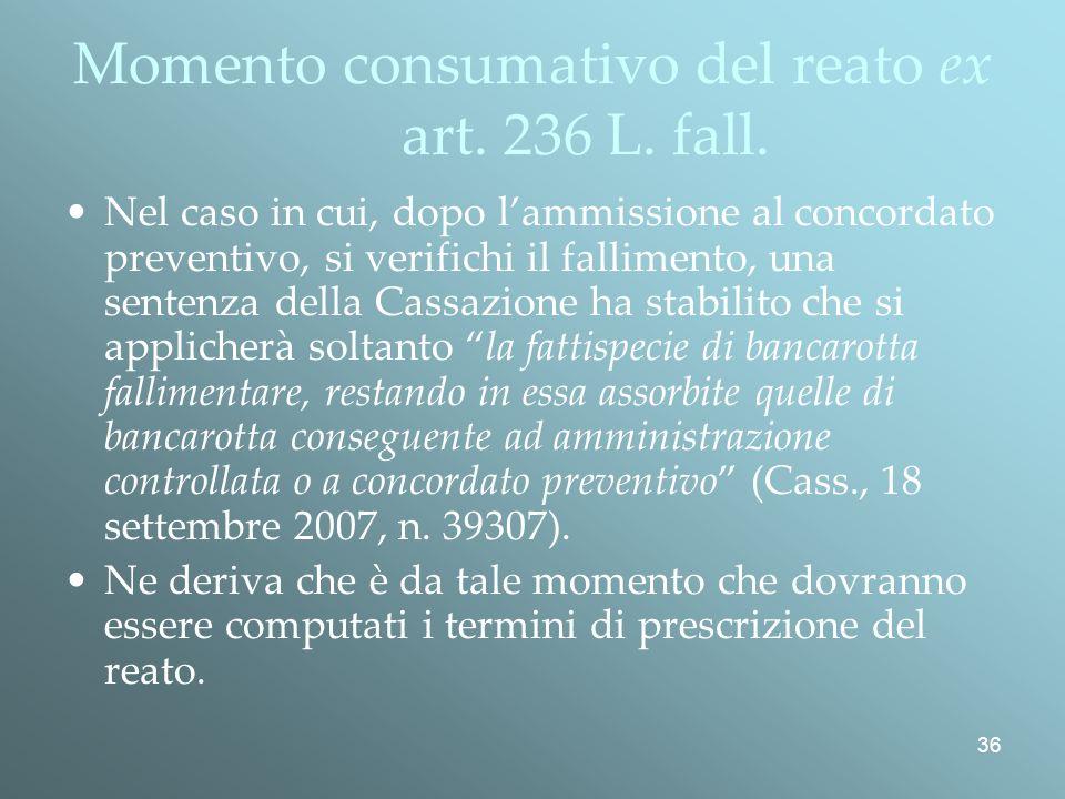 Momento consumativo del reato ex art. 236 L. fall.