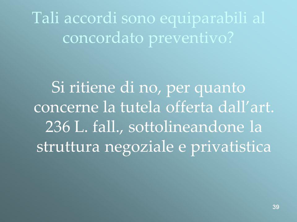 Tali accordi sono equiparabili al concordato preventivo