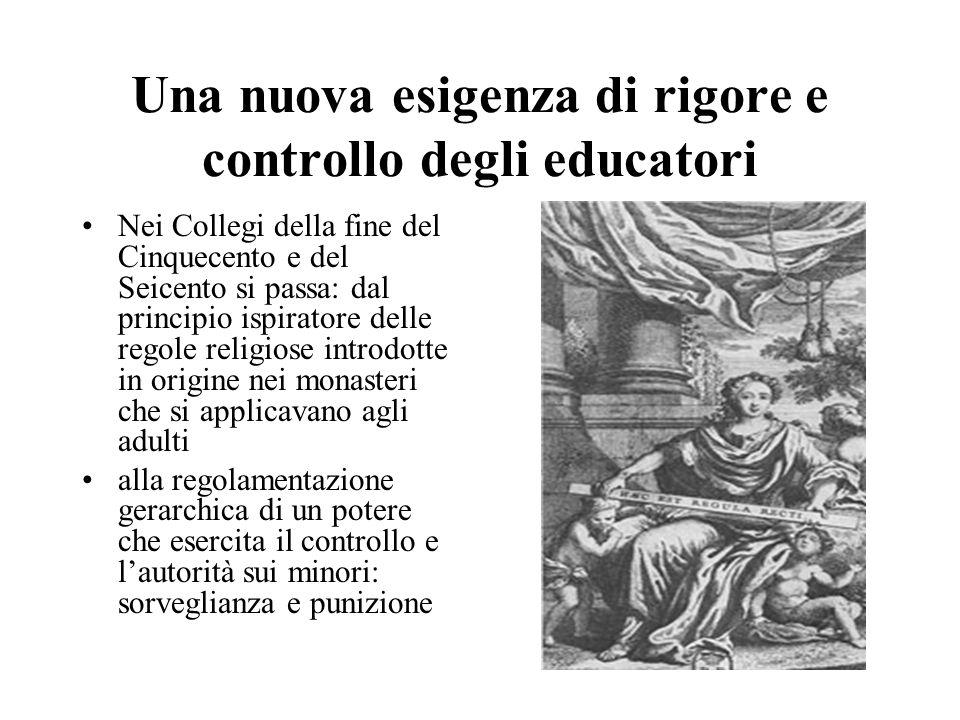 Una nuova esigenza di rigore e controllo degli educatori