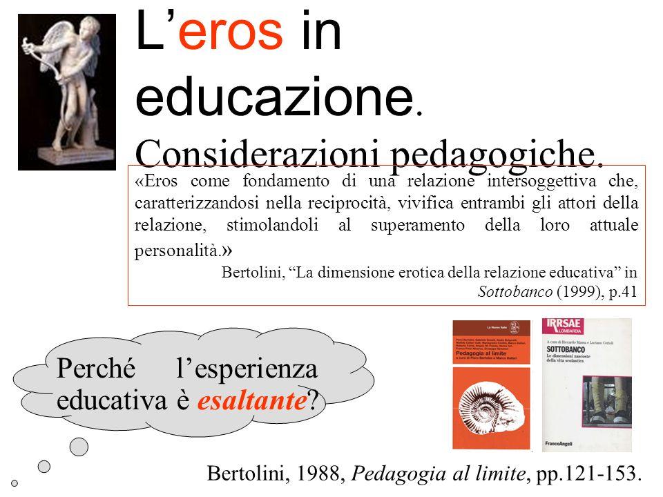 L'eros in educazione. Considerazioni pedagogiche.