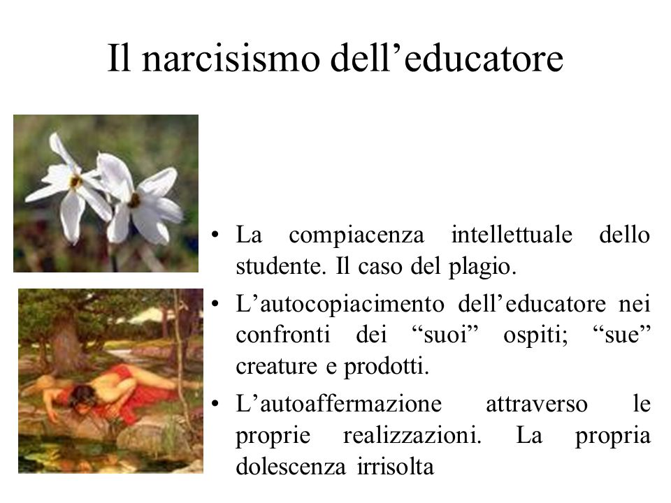 Il narcisismo dell'educatore