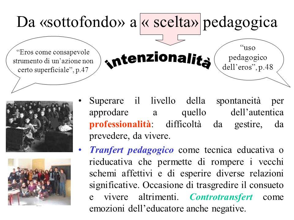 Da «sottofondo» a « scelta» pedagogica