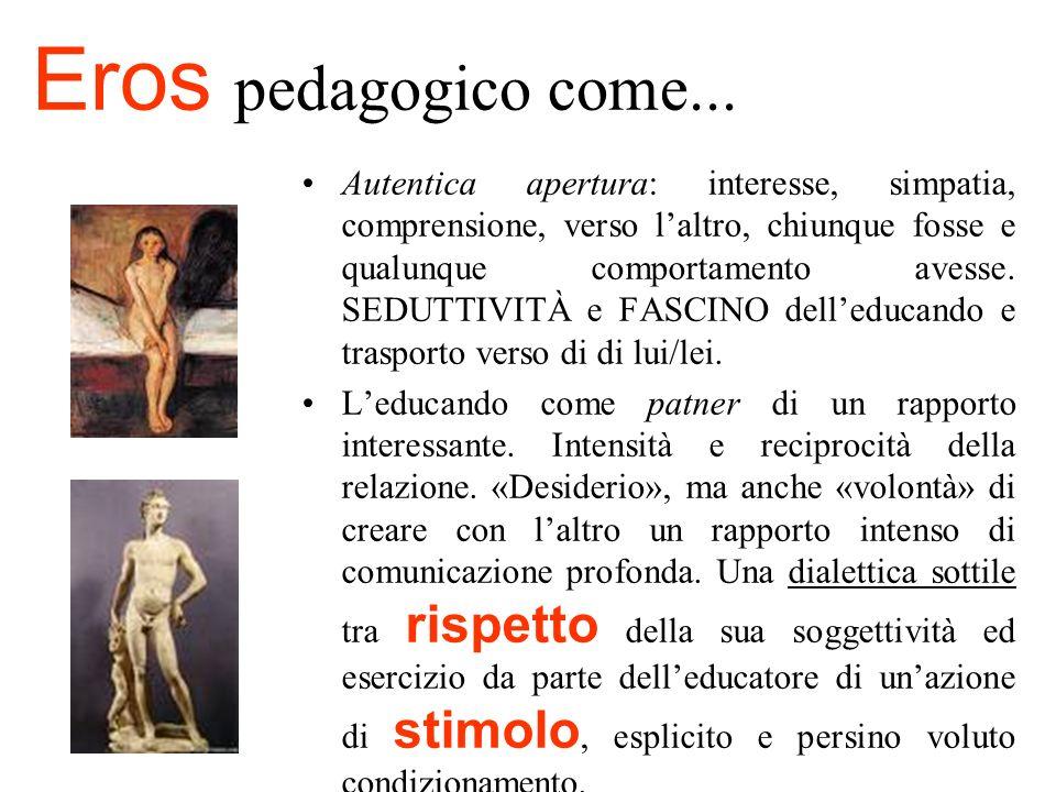 Eros pedagogico come...