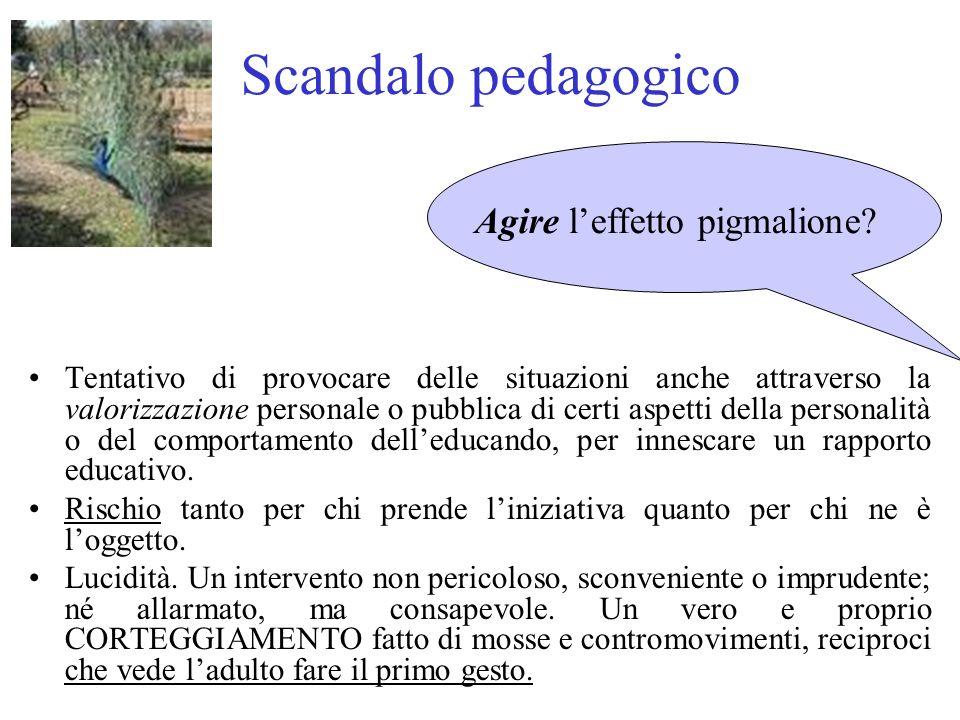Scandalo pedagogico Agire l'effetto pigmalione