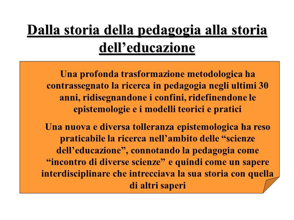 Dalla storia della pedagogia alla storia dell'educazione