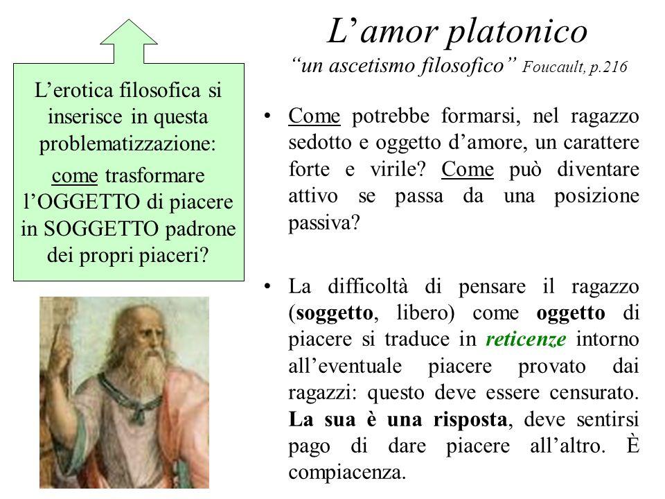 L'amor platonico un ascetismo filosofico Foucault, p.216