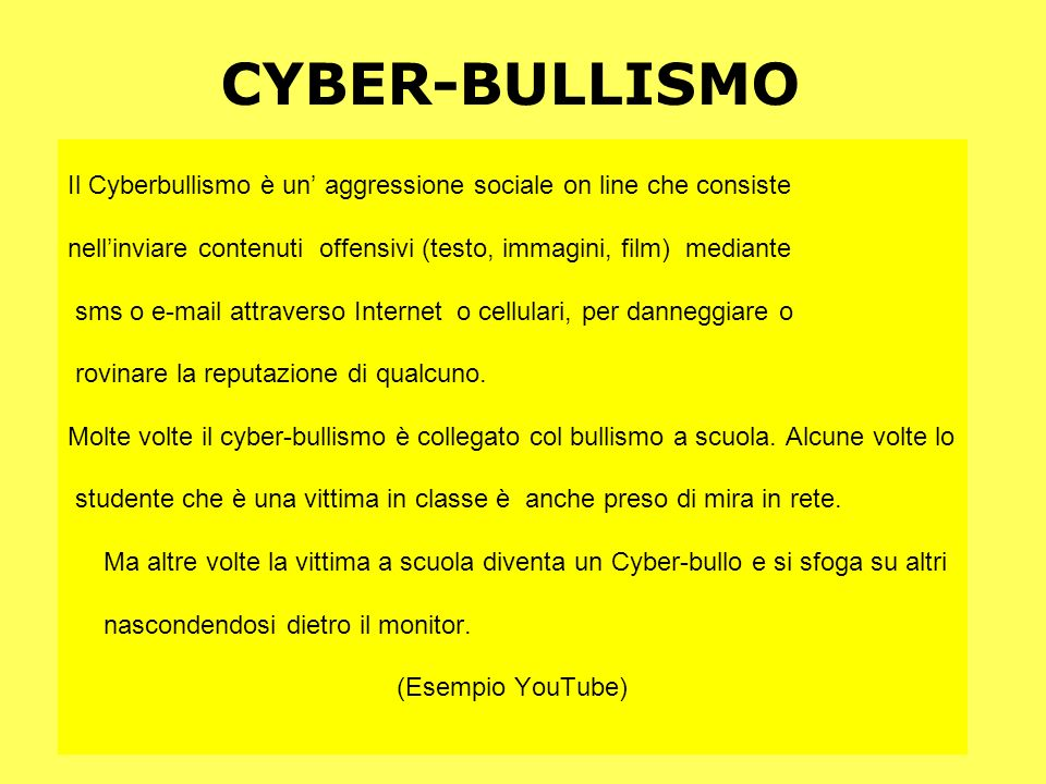 CYBER-BULLISMO Il Cyberbullismo è un' aggressione sociale on line che consiste. nell'inviare contenuti offensivi (testo, immagini, film) mediante.