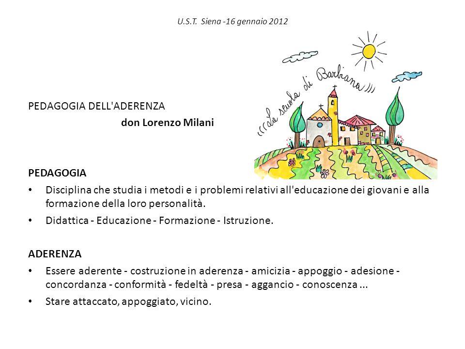 PEDAGOGIA DELL ADERENZA don Lorenzo Milani