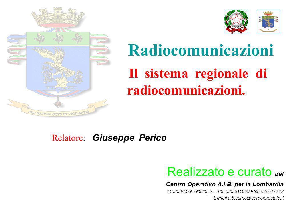 Il sistema regionale di radiocomunicazioni.