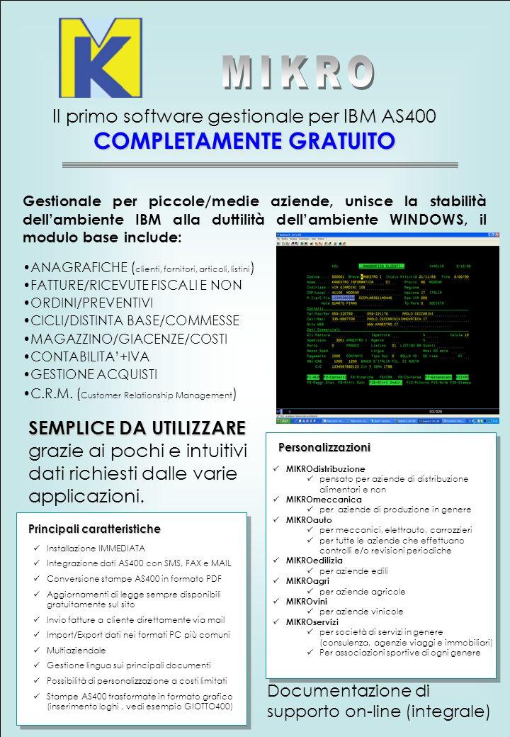 Il primo software gestionale per IBM AS400 COMPLETAMENTE GRATUITO