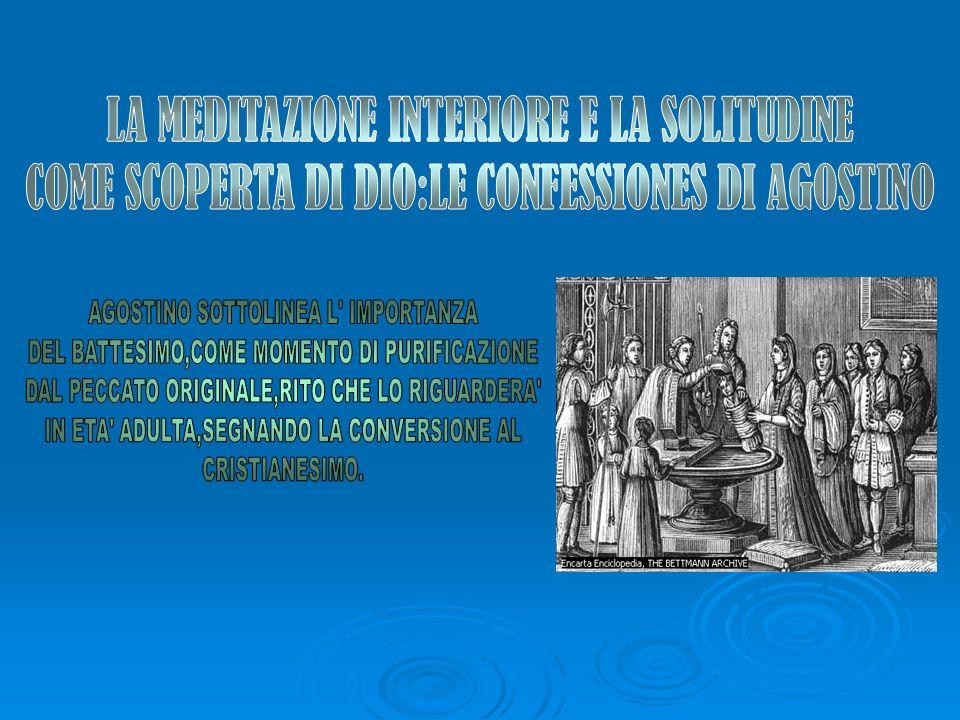 LA MEDITAZIONE INTERIORE E LA SOLITUDINE