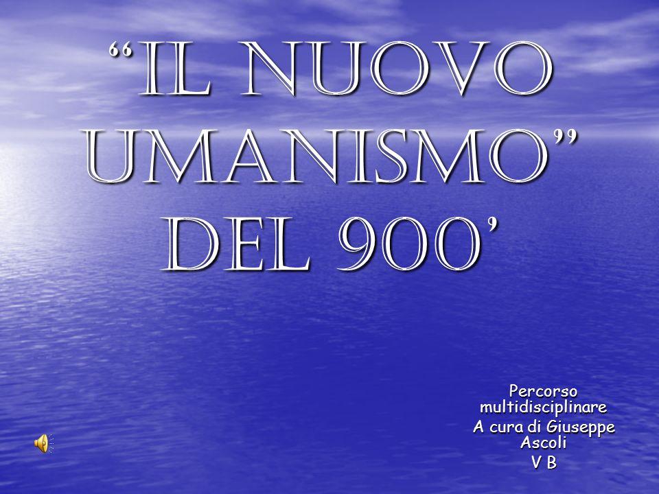 Il nuovo umanismo del 900'
