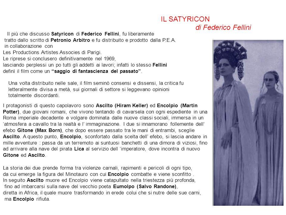 IL SATYRICON di Federico Fellini