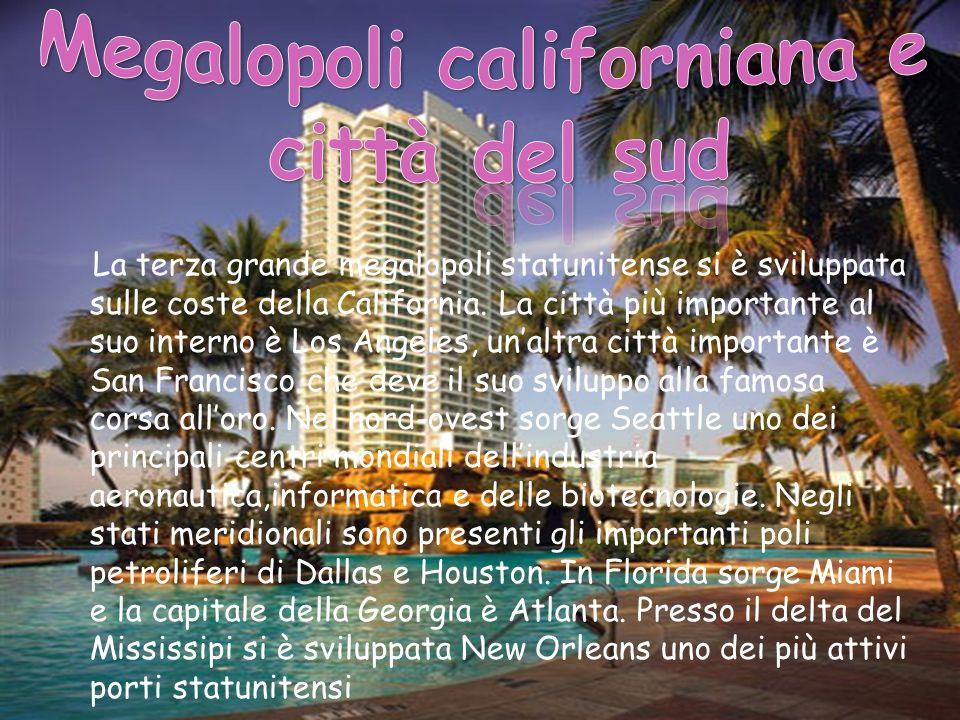 Megalopoli californiana e