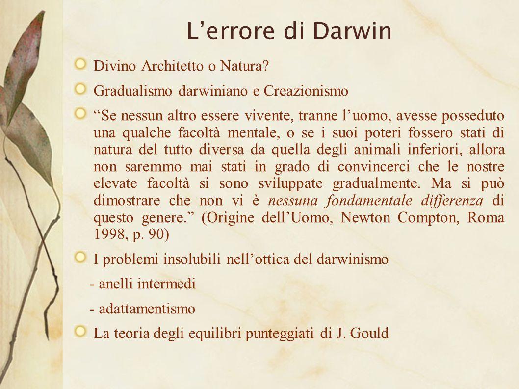 L'errore di Darwin Divino Architetto o Natura